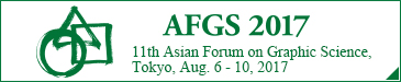 11th Asian Forum on Graphic Science,Tokyo, Aug. 6 to 10, 2017