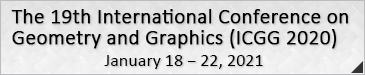 the 19th  International Conference on Geometry and Graphics (ICGG 2020)